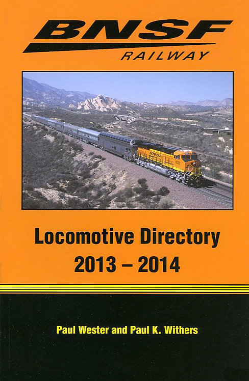 BNSF Railway Locomotive Directory 2013-2014