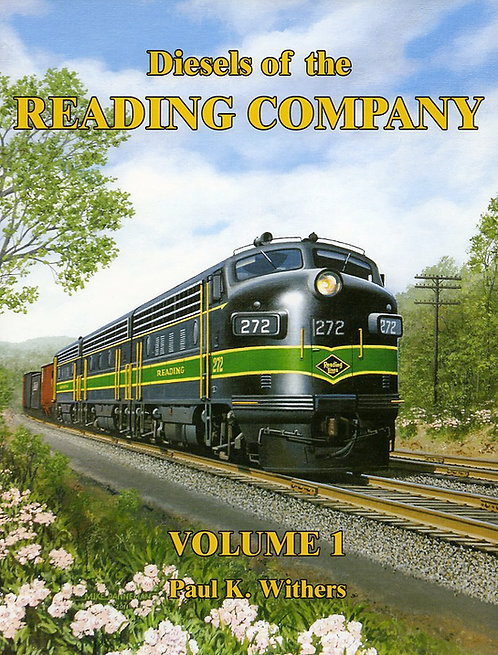 Diesels of the Reading Company: Volume 1