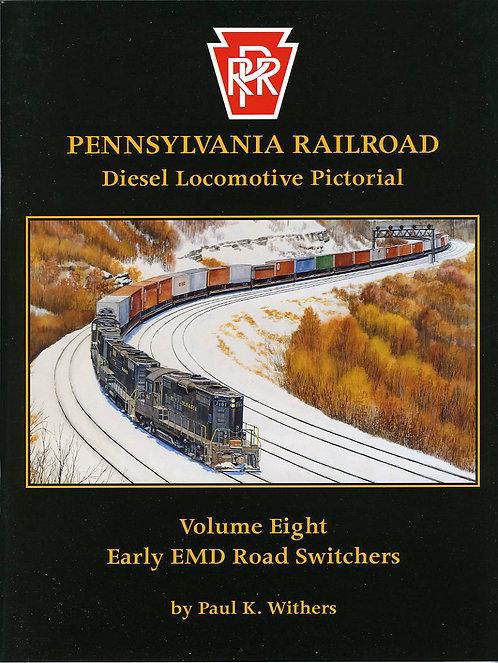 Pennsylvania Railroad Diesels Volume 8: Early EMD