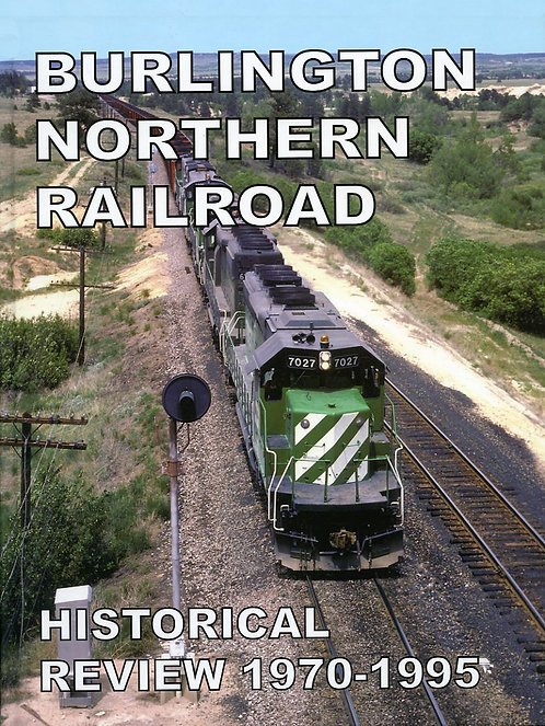 Burlington Northern Railroad Historical Review