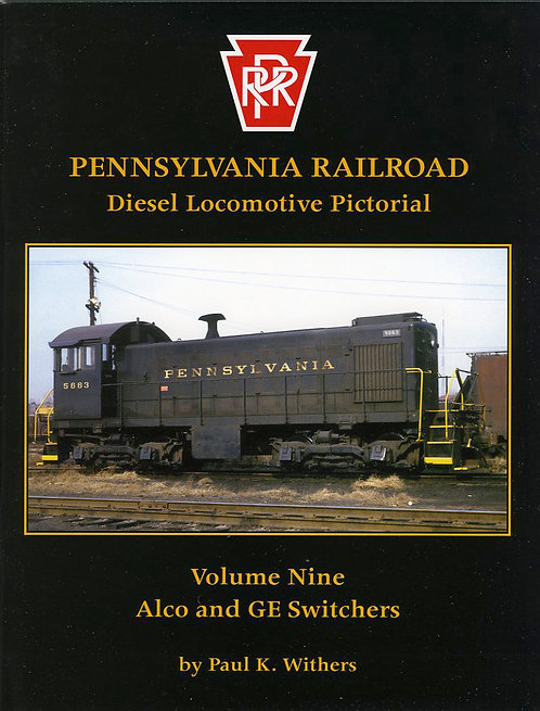 Pennsylvania Railroad Diesels Volume 9: Alco and G