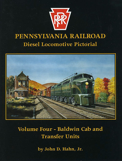 Pennsylvania Railroad Diesels Volume 4: Baldwin Ca