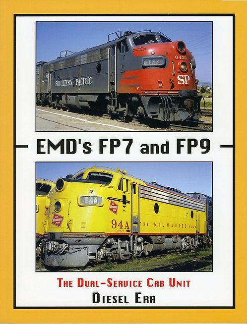 EMD's FP7 and FP9: The Dual-Service Cab Unit