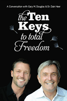 THE TEN KEYS  TO TOTAL FREEDOM  BY GARY M. DOUGLAS &  DR. DAIN HEER