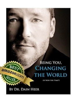 BEING YOU,  CHANGING THE WORLD  (Is Now the Time?)