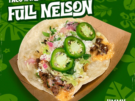 September Taco of the Month: FULL NELSON!