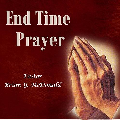 End Time Prayer