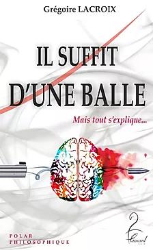 IL SUFFIT D'UNE BALLE