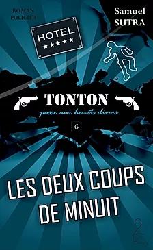 LES DEUX COUPS DE MINUIT