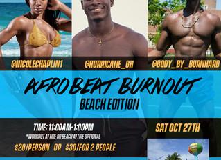Afrobeat Burnout Saturday Oct 27th! Ft. Lauderdale, FL