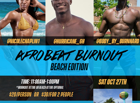 Afrobeat Burnout Saturday Oct 27th! Ft. Lauderdale, FL