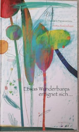 https://titel-kulturmagazin.net/2020/11/02/kinderbuch-t-papaioannou-p-bouloubasis-etwas-wunderbares-