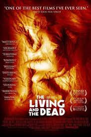Critique : The Living and the Dead (2008) (Simon.R)
