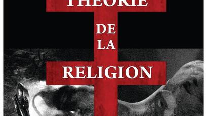 Critique : Théorie de la religion (Frédérick Maheux) (2010)