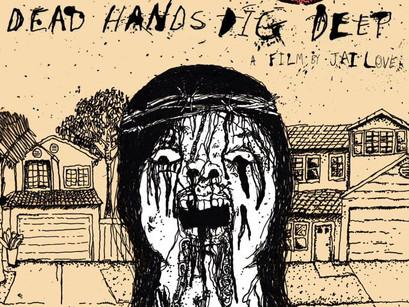 Dead hands dig deep (2016) (Jai love)