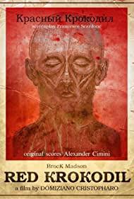 Critique : Red krokodil (2012) (Domiziano Cristopharo)