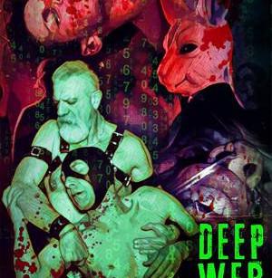 Deepweb XXX (2018) (Domiziano Cristopharo, Sam Mason Bell, Elisa Carrera Fumagalli, Martyna Madej, D