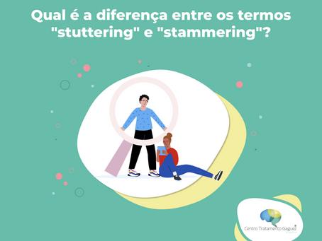 """Qual é a diferença entre os termos """"stuttering"""" e """"stammering""""?"""