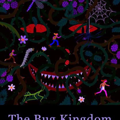 The Bug Kingdom