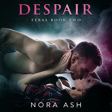 Despair: Feral Book Two