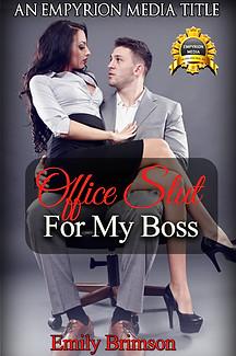 Office Slut for My Boss