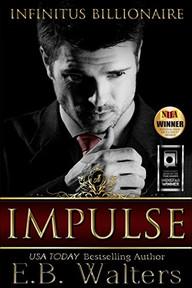 Impulse: Infinitus Billionaire, Book 1