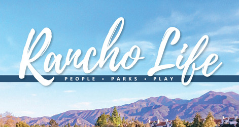 Read the Latest Issue of Rancho Life!
