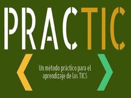 PracTIC: Un método práctico para el aprendizaje de las TIC
