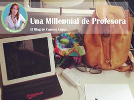 Una Millenial de Profesora