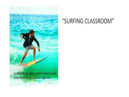 Surfing classroom