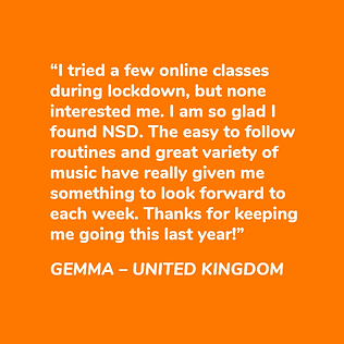 This is a graphic of a testimonial from Gemma about why she loves NSD Online dance fitness classes.