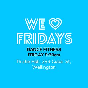 NSD DANCE FITNESS CLASS, 9:30AM, FRIDAY, WELLINGTON