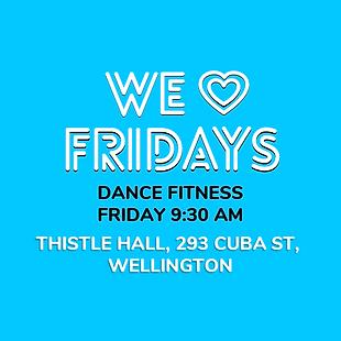 Never Stop Dancing class at 9:30am, Friday at 293 Cuba St, Wellington
