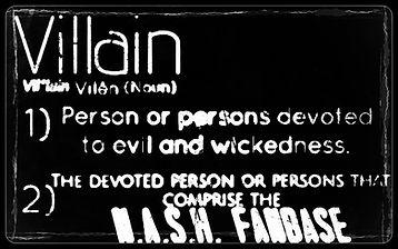 N.A.S.H., Villain