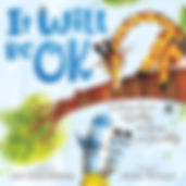 It Will Be OK children's picturebook