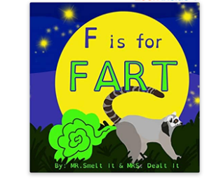 F is for Farting Childrens Book $6.27