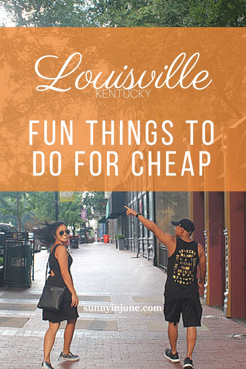 Louisville on a budget: fun things to do around the city for cheap