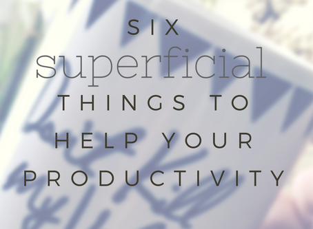 Six ways to help your productivity