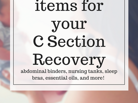 Essential Items for C Section Recovery