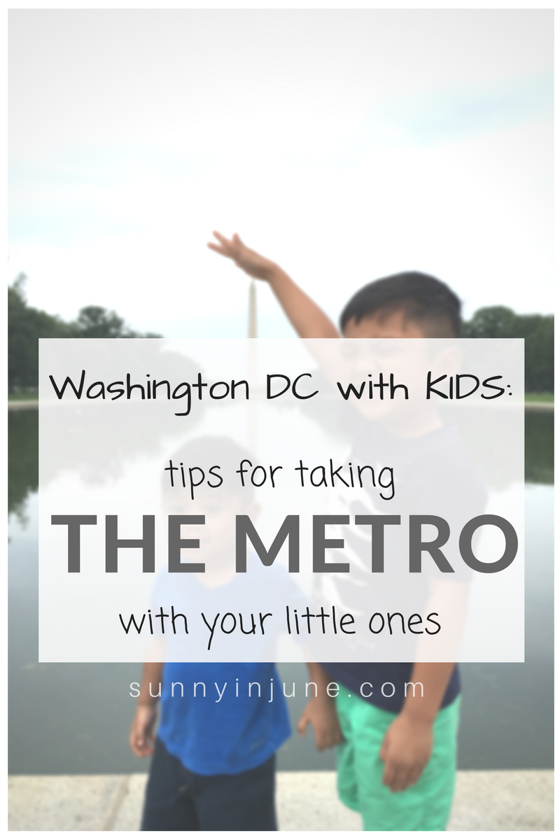 you DON'T need a carseat or to rent a car when you visit DC -- here are some tips for taking the metro with kids! // sunnyinjune.com