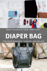 what to pack in your every day diaper bag | sunnyinjune.com