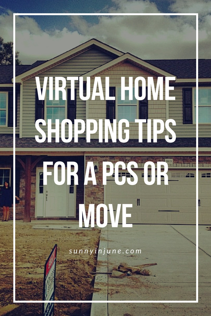 7 Virtual Home Shopping Tips for a PCS or Move -- because you can't always see the home in person!