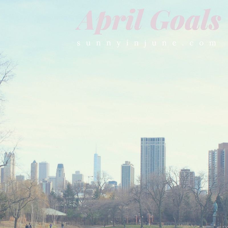 April Goals - sunnyinjune.com