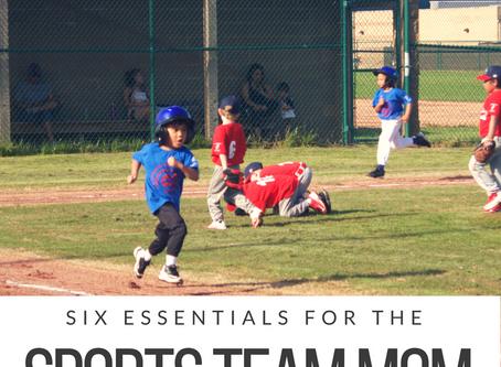Six Essentials for the Sport Team Mom
