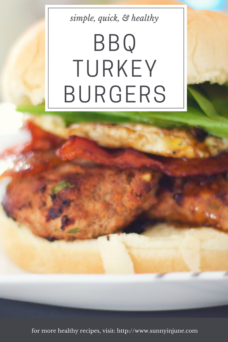 simple, quick, healthy BBQ Turkey Burgers | sunnyinjune.com