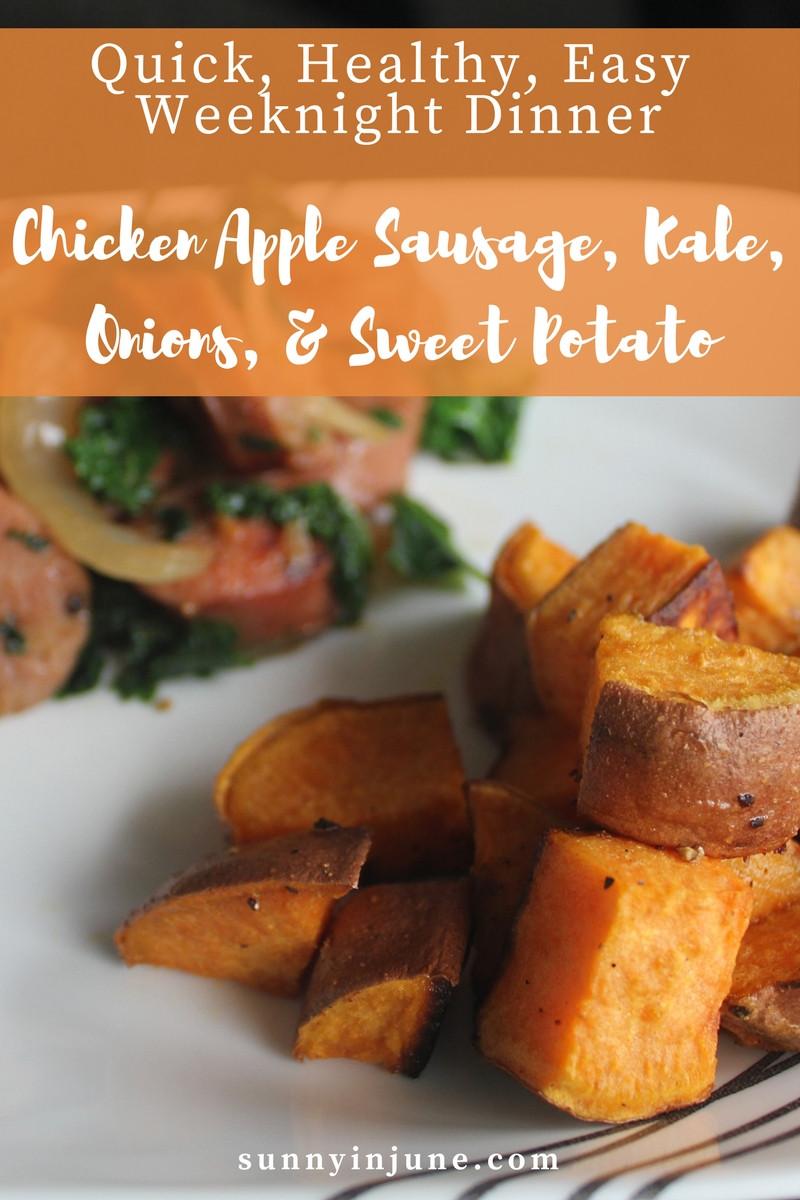 Macro Friendly, Easy, Quick Weeknight Dinner: Chicken Apple Sausage, Kale, Onion, & Sweet Potato! YUM!