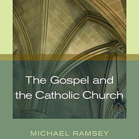 Gospel and the Catholic Church