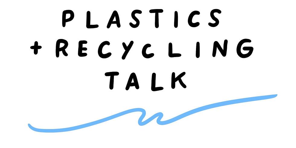 Plastics + Recycling Talk