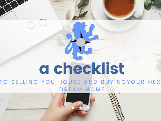 A Checklist for Selling your House and Buying your New Dream Home