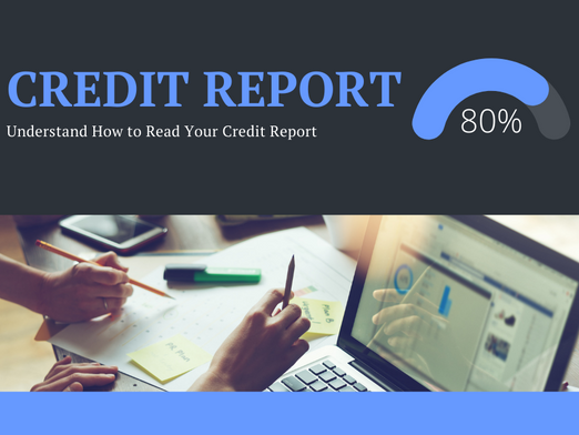 Understand How to Read Your Credit Report
